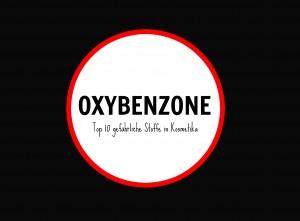 gefährliche Inhaltsstoffe in Kosmetik oxybenzone